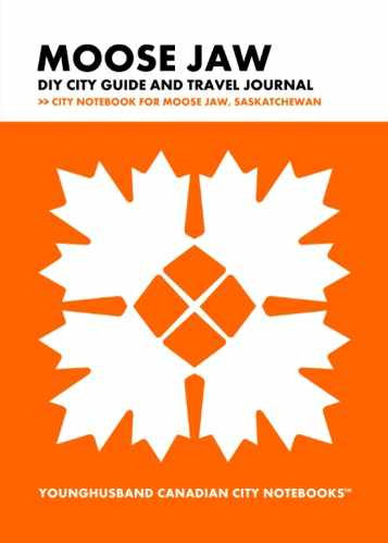 Moose Jaw DIY City Guide and Travel Journal by Younghusband Canadian City Notebooks (ProductiveLuddite.com)