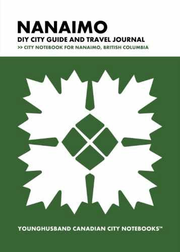 Nanaimo DIY City Guide and Travel Journal by Younghusband Canadian City Notebooks (ProductiveLuddite.com)