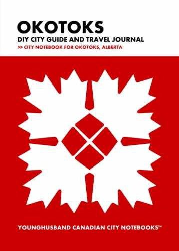 Okotoks DIY City Guide and Travel Journal by Younghusband Canadian City Notebooks (ProductiveLuddite.com)