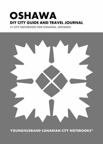 Oshawa DIY City Guide and Travel Journal by Younghusband Canadian City Notebooks (ProductiveLuddite.com)