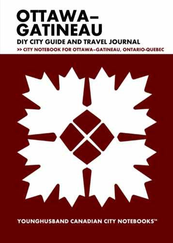 Ottawa-Gatineau DIY City Guide and Travel Journal by Younghusband Canadian City Notebooks (ProductiveLuddite.com)