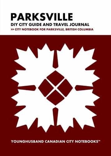 Parksville DIY City Guide and Travel Journal by Younghusband Canadian City Notebooks (ProductiveLuddite.com)