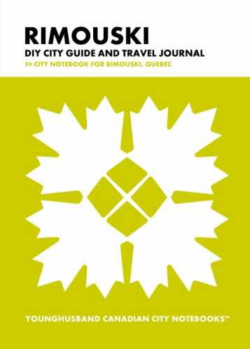 Rimouski DIY City Guide and Travel Journal by Younghusband Canadian City Notebooks (ProductiveLuddite.com)