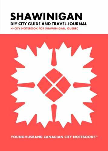 Shawinigan DIY City Guide and Travel Journal by Younghusband Canadian City Notebooks (ProductiveLuddite.com)