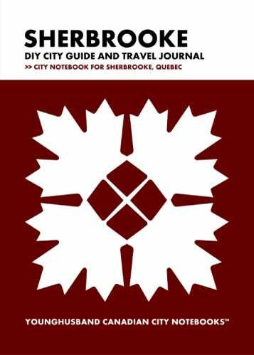 Sherbrooke DIY City Guide and Travel Journal by Younghusband Canadian City Notebooks (ProductiveLuddite.com)