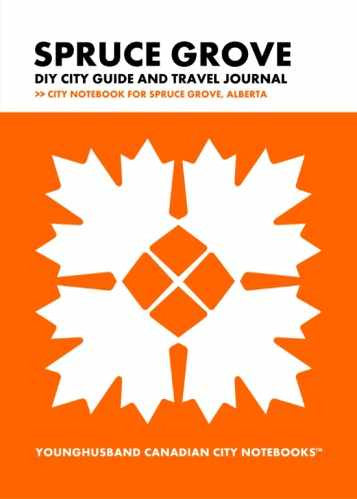 Spruce Grove DIY City Guide and Travel Journal by Younghusband Canadian City Notebooks (ProductiveLuddite.com)