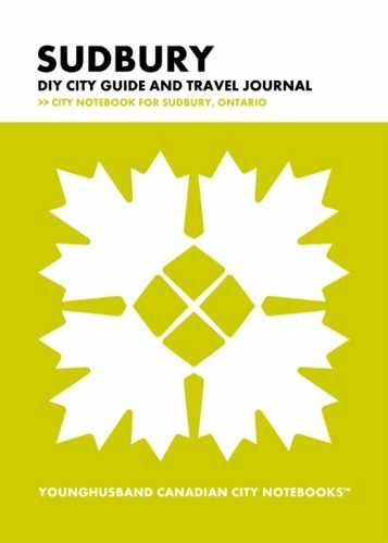 Sudbury DIY City Guide and Travel Journal by Younghusband Canadian City Notebooks (ProductiveLuddite.com)