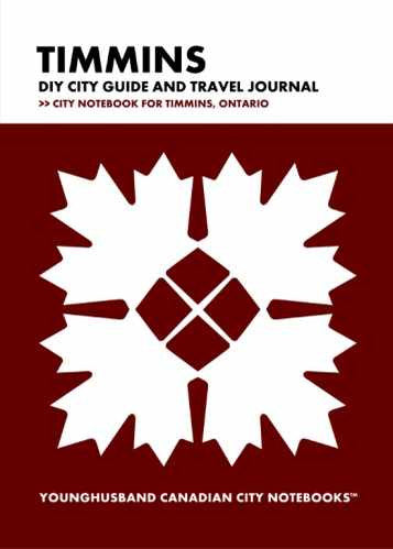 Timmins DIY City Guide and Travel Journal by Younghusband Canadian City Notebooks (ProductiveLuddite.com)
