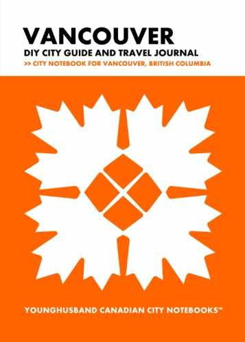 Vancouver DIY City Guide and Travel Journal by Younghusband Canadian City Notebooks (ProductiveLuddite.com)