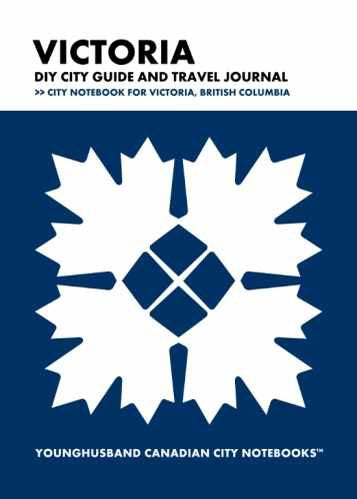 Victoria DIY City Guide and Travel Journal by Younghusband Canadian City Notebooks (ProductiveLuddite.com)
