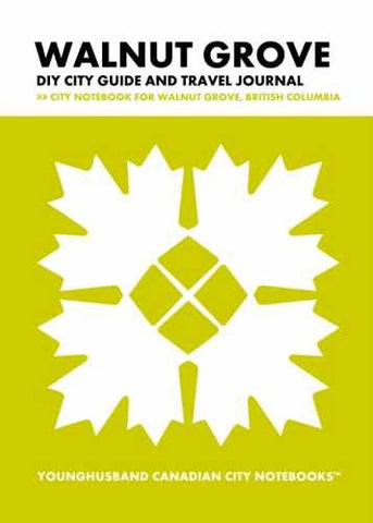 Walnut Grove DIY City Guide and Travel Journal by Younghusband Canadian City Notebooks (ProductiveLuddite.com)