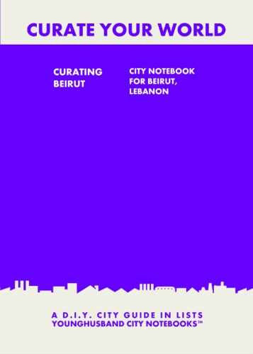 Curating Beirut: City Notebook For Beirut, Lebanon by Younghusband City Notebooks (ProductiveLuddite.com)