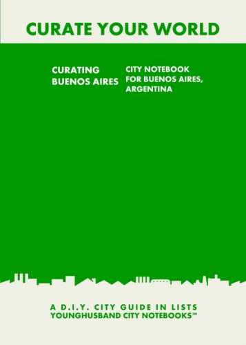 Curating Buenos Aires: City Notebook For Buenos Aires, Argentina by Younghusband City Notebooks (ProductiveLuddite.com)