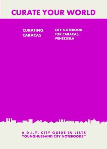 Curating Caracas: City Notebook For Caracas, Venezuela by Younghusband City Notebooks (ProductiveLuddite.com)