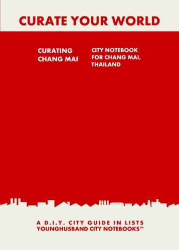 Curating Chang Mai: City Notebook For Chang Mai, Thailand by Younghusband City Notebooks (ProductiveLuddite.com)