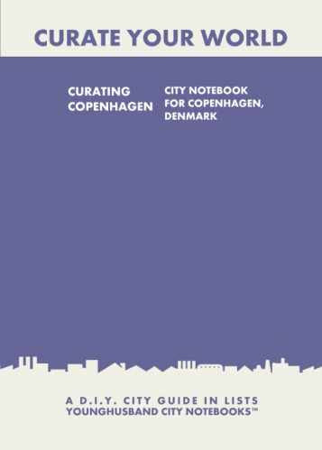 Curating Copenhagen: City Notebook For Copenhagen, Denmark by Younghusband City Notebooks (ProductiveLuddite.com)
