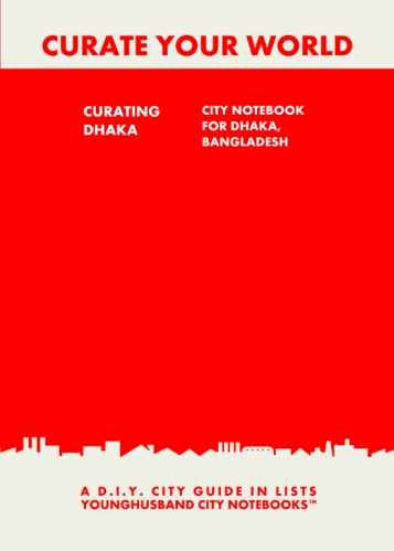 Curating Dhaka: City Notebook For Dhaka, Bangladesh by Younghusband City Notebooks (ProductiveLuddite.com)