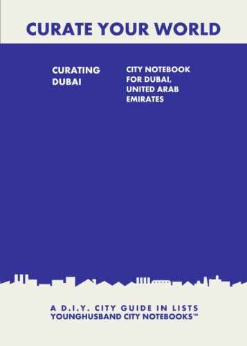 Curating Dubai: City Notebook For Dubai, United Arab Emirates by Younghusband City Notebooks (ProductiveLuddite.com)