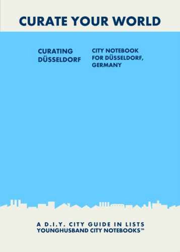 Curating Dusseldorf: City Notebook For Düsseldorf, Germany by Younghusband City Notebooks (ProductiveLuddite.com)