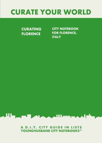 Curating Florence: City Notebook For Florence, Italy by Younghusband City Notebooks (ProductiveLuddite.com)