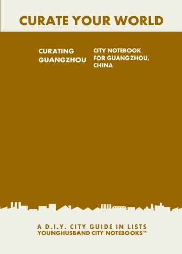 Curating Guangzhou: City Notebook For Guangzhou, China by Younghusband City Notebooks (ProductiveLuddite.com)