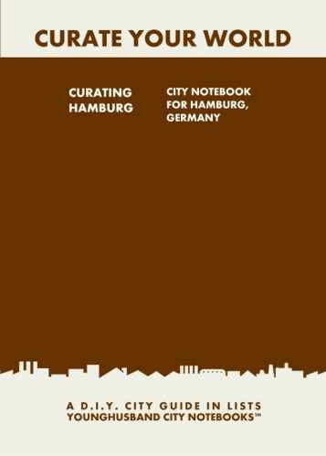 Curating Hamburg: City Notebook For Hamburg, Germany by Younghusband City Notebooks (ProductiveLuddite.com)
