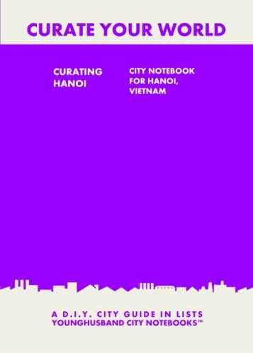 Curating Hanoi: City Notebook For Hanoi, Vietnam by Younghusband City Notebooks (ProductiveLuddite.com)