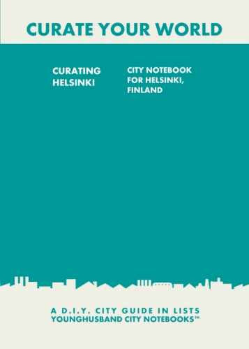 Curating Helsinki: City Notebook For Helsinki, Finland by Younghusband City Notebooks (ProductiveLuddite.com)