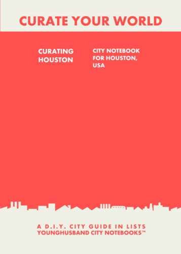 Curating Houston: City Notebook For Houston, USA by Younghusband City Notebooks (ProductiveLuddite.com)