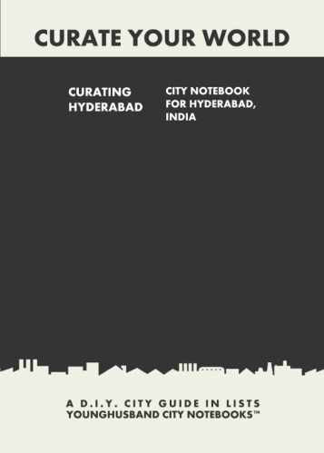 Curating Hyderabad: City Notebook For Hyderabad, India by Younghusband City Notebooks (ProductiveLuddite.com)