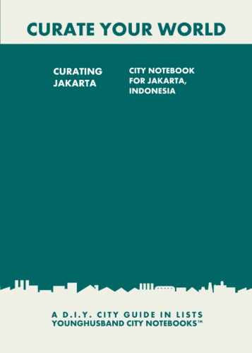 Curating Jakarta: City Notebook For Jakarta, Indonesia by Younghusband City Notebooks (ProductiveLuddite.com)