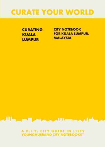 Curating Kuala Lumpur: City Notebook For Kuala Lumpur, Malaysia by Younghusband City Notebooks (ProductiveLuddite.com)