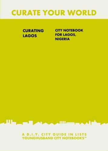 Curating Lagos: City Notebook For Lagos, Nigeria by Younghusband City Notebooks (ProductiveLuddite.com)