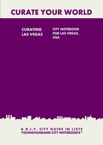 Curating Las Vegas: City Notebook For Las Vegas, USA by Younghusband City Notebooks (ProductiveLuddite.com)