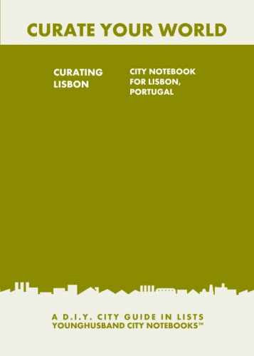 Curating Lisbon: City Notebook For Lisbon, Portugal by Younghusband City Notebooks (ProductiveLuddite.com)