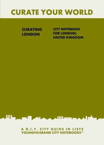 Curating London: City Notebook For London, United Kingdom by Younghusband City Notebooks (ProductiveLuddite.com)