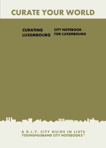 Curating Luxembourg: City Notebook For Luxembourg by Younghusband City Notebooks (ProductiveLuddite.com)