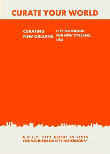 Curating New Orleans: City Notebook For New Orleans, USA by Younghusband City Notebooks (ProductiveLuddite.com)
