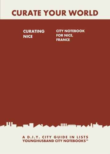 Curating Nice: City Notebook For Nice, France by Younghusband City Notebooks (ProductiveLuddite.com)
