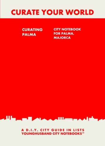 Curating Palma: City Notebook For Palma, Majorca by Younghusband City Notebooks (ProductiveLuddite.com)