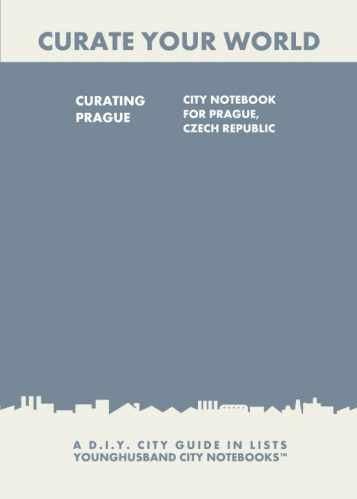 Curating Prague: City Notebook For Prague, Czech Republic by Younghusband City Notebooks (ProductiveLuddite.com)