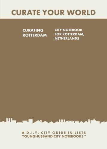 Curating Rotterdam: City Notebook For Rotterdam, Netherlands by Younghusband City Notebooks (ProductiveLuddite.com)