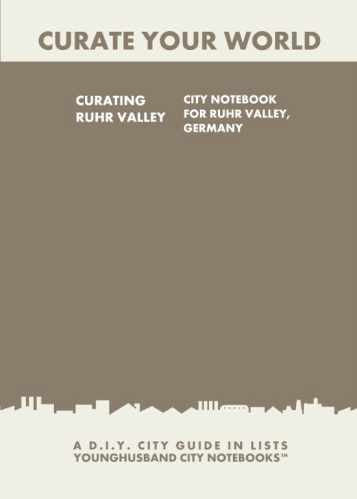 Curating Ruhr Valley: City Notebook For Ruhr Valley, Germany by Younghusband City Notebooks (ProductiveLuddite.com)