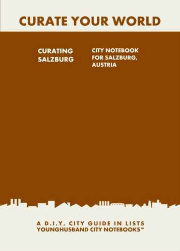 Curating Salzburg: City Notebook For Salzburg, Austria by Younghusband City Notebooks (ProductiveLuddite.com)
