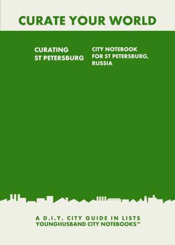 Curating St Petersburg: City Notebook For St Petersburg, Russia by Younghusband City Notebooks (ProductiveLuddite.com)