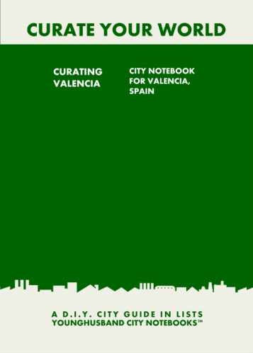 Curating Valencia: City Notebook For Valencia, Spain by Younghusband City Notebooks (ProductiveLuddite.com)