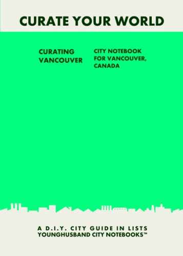 Curating Vancouver: City Notebook For Vancouver, Canada by Younghusband City Notebooks (ProductiveLuddite.com)