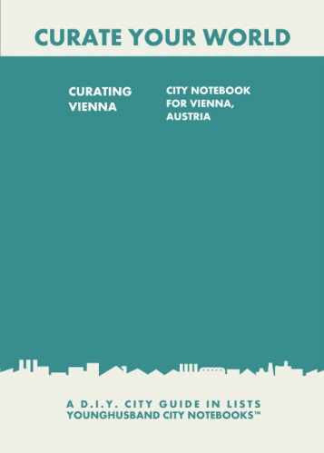 Curating Vienna: City Notebook For Vienna, Austria by Younghusband City Notebooks (ProductiveLuddite.com)