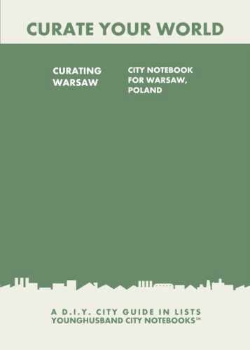 Curating Warsaw: City Notebook For Warsaw, Poland by Younghusband City Notebooks (ProductiveLuddite.com)