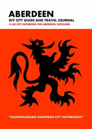 Aberdeen DIY City Guide and Travel Journal by Younghusband European City Notebooks (ProductiveLuddite.com)